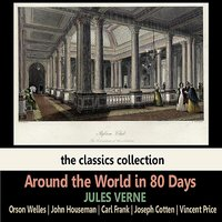 Around the World in 80 Days by Jules Verne — Orson Welles, Joseph Cotten, Vincent Prince, John Houseman, Carl Frank