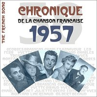 The French Song / Chronique De La Chanson Française - 1957, Vol. 34 — сборник