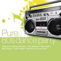 Pure... 80's Dance Party — сборник