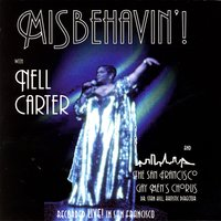 Misbehavin'! — San Francisco Gay Men's Chorus with Dr. Stan Hill and Nell Carter