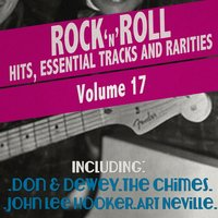 Rock 'N' Roll Hits, Essential Tracks and Rarities, Vol. 17 — сборник