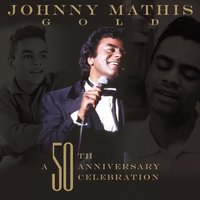 Johnny Mathis Gold: A 50th Anniversary Celebration — Ирвинг Берлин, Johnny Mathis