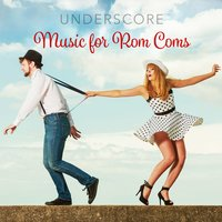 Underscore: Music for Rom Coms — сборник