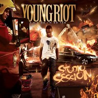 Studio Sessions — Young Riot