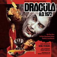 Dracula A.D. 1972 - Original Motion Picture Soundtrack — Mike Vickers