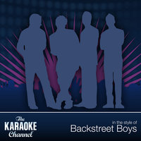 The Karaoke Channel - Best Of Backstreet Boys — Karaoke