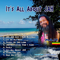 It's All About Jah — Maji