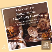 Music at the Habsburg Court — Nikolaus Harnoncourt, Concentus Musicus Wien