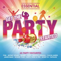 Get The Party Started: Essential Pop and Dance Anthems — сборник