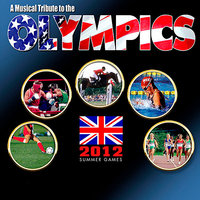 A Musical Tribute to the Olympics - 2012 Summer Games — сборник