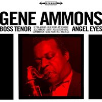 Angel Eyes / Boss Tenor — Gene Ammons