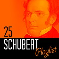 25 Schubert Playlist — Франц Шуберт