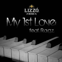 My First Love feat. Ragz — Lizzo Music