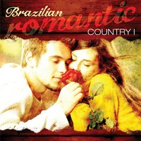 Brazilian Romantic Country, Vol 1 — сборник