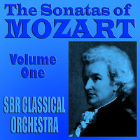 The Sonatas of Mozart Volume One — Brian Snow, SBR Classical Orchestra, Jessie Parker, Вольфганг Амадей Моцарт