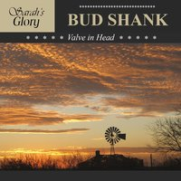 Valve in Head — Bud Shank