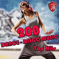 200 Dance-Disco Music Top Hits — сборник
