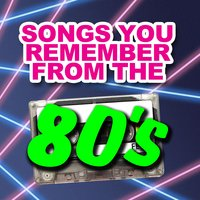 Songs You Remember from the 80's — сборник