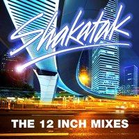 The 12 Inch Mixes — Shakatak