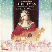 A Renaissance Christmas Celebration With The Waverly Consort — The Waverly Consort