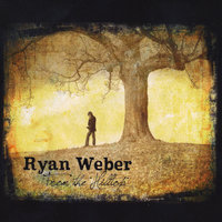 From the Hilltop — Ryan Weber