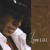 Love 1-0-1 — Anthony Lockett