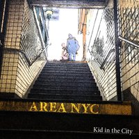Kid in the City — Area NYC