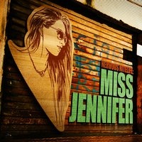 Nervous Nitelife: Miss Jennifer — Miss Jennifer