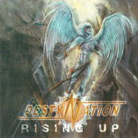 Rising Up — Destynation