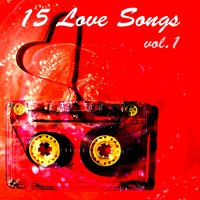 15 Love Songs, Vol. 1 — сборник