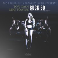 Buck 50 — Tori Nash, Mike Towers