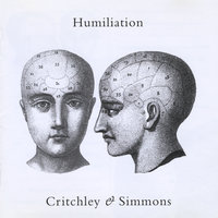Humiliation — Critchley & Simmons