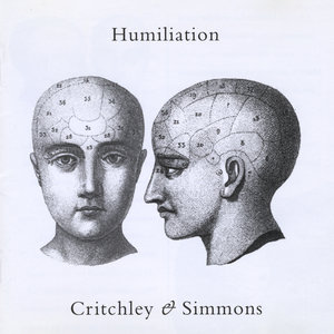 Critchley & Simmons - Humiliation