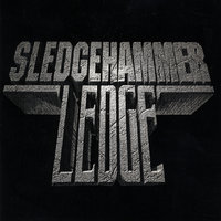 Sledgehammer Ledge — Sledgehammer Ledge