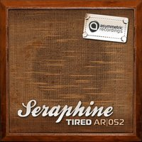Tired — Seraphine
