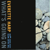 What's Going On — Everette Harp