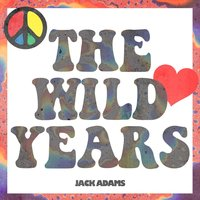 The Wild Years — Jack Adams