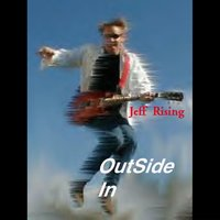 Outside In — Jeff Rising