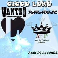Wanted — Cicco Loko