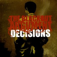 Decisions — The Blackout Argument