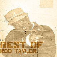 Best Of Rod Taylor — Rod Taylor