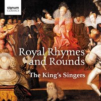 Royal Rhymes and Rounds — The King's Singers