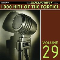 1000 Hits of the Forties, Vol. 29 — сборник