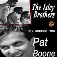 The Isley Brothers & Pat Boone — The Isley Brothers, Pat Boone