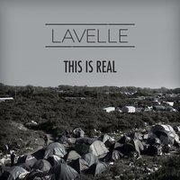 This Is Real — Lavelle