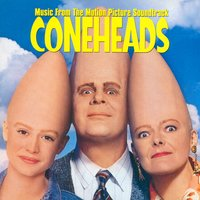 Coneheads — Coneheads Soundtrack