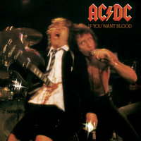 If You Want Blood You've Got It — AC/DC