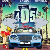 405 Tape — Goe, Cee The King, K.Canon