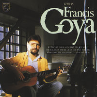 This Is Francis Goya! — Francis Goya
