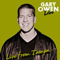 Live in Tampa — Gary Owen